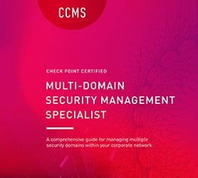Corso Check Point CCMS - Certified Multi-Domain Security Management Specialist